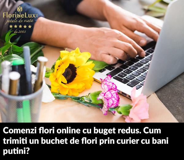 comenzi flori online cu buget redus, cum comanzi flori online daca ai bani putini