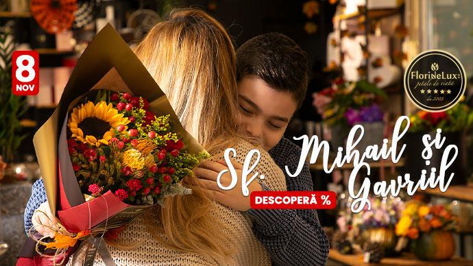 Cadouri Sf.Mihail si Gavriil, 8 Noiembrie! Ofera-le celor dragi flori si zambete!